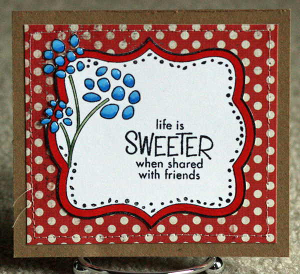 042610 Life is sweeter red dot card standing