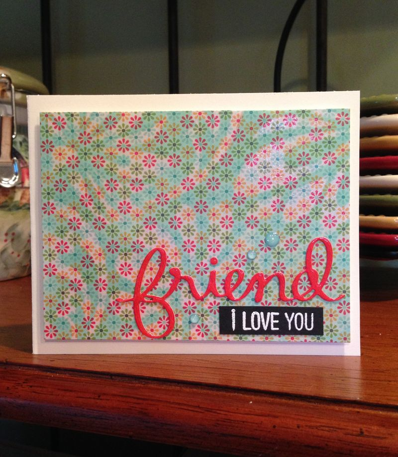 Friends embossed patterned paper card